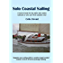 Solo Coastal Sailing: Upgrade your sailing skills to enable single-handed coastal or short off-shore passages