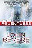 Relentless, John Bevere, 0307457761
