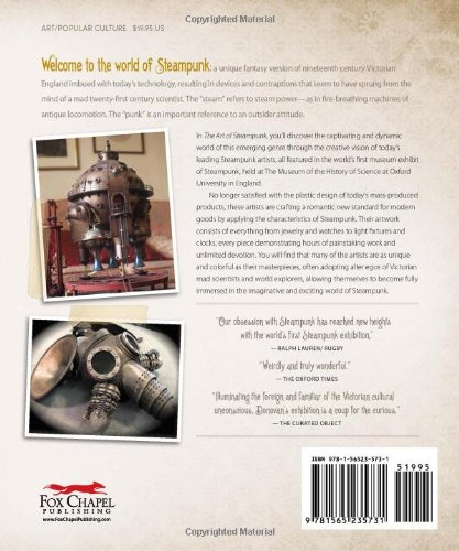 Art of Steampunk, The: Extraordinary Devices and Ingenious Contraptions from the Leading Artists of the Steampunk… 4