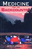 Medicine for the Backcountry, Buck Tilton and Frank Hubbell, 0762705272