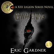 Awakening: Thirteenth Legion Series, Book 2 | Eric Gardner