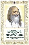 Maharishi Mahesh Yogi on the Bhagavad-gita: A New