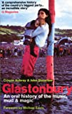 Glastonbury: An Oral History of the Music, Mud & Magic by John Shearlaw front cover