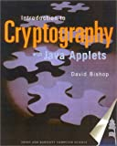 Introduction to Cryptography with Java Applets, David Bishop, 0763722073