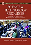 Science and Technology Resources, James E. Bobick and G. Lynn Berard, 1591588014