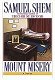 Mount Misery, Samuel Shem, 0449911187