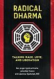 capa de Radical Dharma: Talking Race, Love, and Liberation
