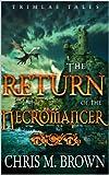 download ebook the return of the necromancer (trimlas tales book 1) pdf epub