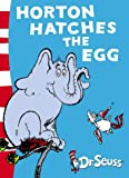 Horton Hatches the Egg (Dr. Seuss - Yellow Back Book)