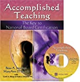 img - for ACCOMPLISHED TEACHING: THE KEY TO NATIONAL BOARD CERTIFICATION W/ CD book / textbook / text book