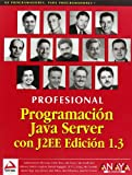 img - for Programacion Java Server Con J2ee 1.3/ Java Server Programing J2ee 1.3 (Spanish Edition) book / textbook / text book