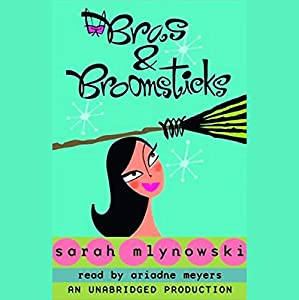Bras & Broomsticks Audiobook
