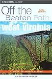 West Virginia Off the Beaten Path, Su Clauson-Wicker, 0762734779