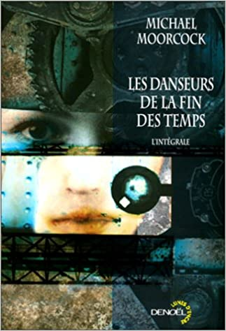 Livre Kindle ne se télécharge pas sur iphone Les Danseurs de la fin des temps 2207251764 en français by Michael Moorcock