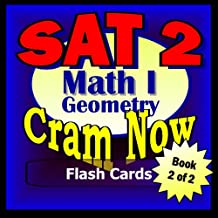 SAT II Prep Test MATH LEVEL I Part 2 - GEOMETRY Flash Cards--CRAM NOW!--SAT 2 Exam Review Book & Study Guide (SAT II Cram Now! 7)