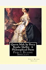 Queen Mab, by Percy Bysshe Shelley  A Philosophical Poem Paperback