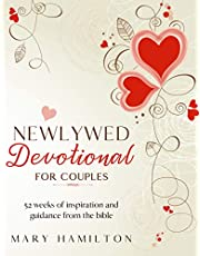 Newlywed devotional for couples: 52 weeks of inspiration and guidance from the bible, the ideal newlywed devotional for couples