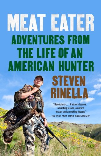 Meat Eater: Adventures from the Life of an American Hunter (Best Gun For Buffalo Hunting)