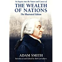 An Inquiry Into the Nature and Causes of the Wealth of Nations by Adam Smith (2012-07-24)