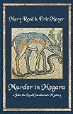 Murder in Megara: A John, the Lord Chamberlain Mystery (John the Lord Chamberlain Mysteries)