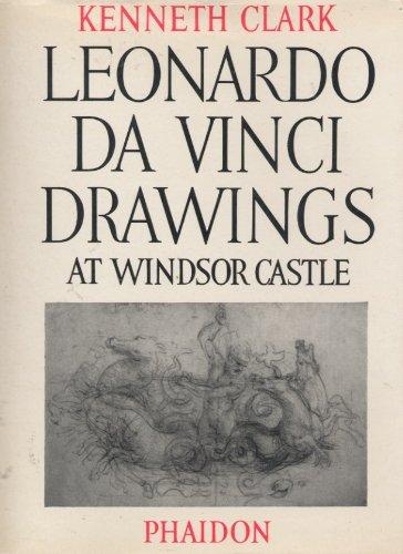Leonardo Da Vinci Drawings At Windsor Castle (Volume 1 - Text)