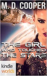 Plundered Chronicles: The Girl Who Touched the Stars (Kindle Worlds Novella)