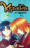 Kenshin - le vagabond Vol.16