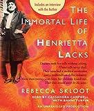 The Immortal Life of Henrietta Lacks [IMMORTAL LIFE OF HENRIETTA 10D] [Compact Disc]