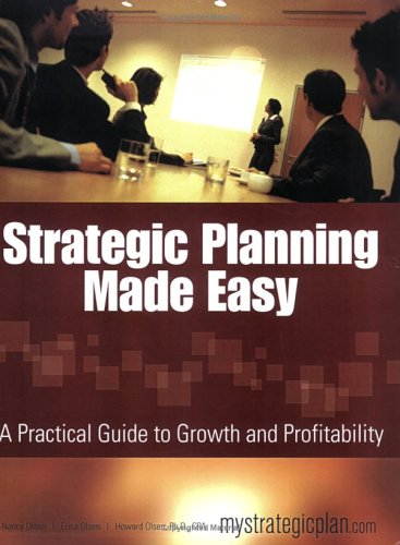 Strategic Planning Made Easy: A Practical Guide to Growth and Profitability