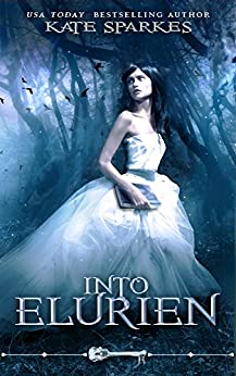 Into Elurien (Skeleton Key) by [Sparkes, Kate, Skeleton Key]
