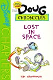 Brand Spanking New Doug Chronicles #1: Lost in Space (Doug Chapterbook)