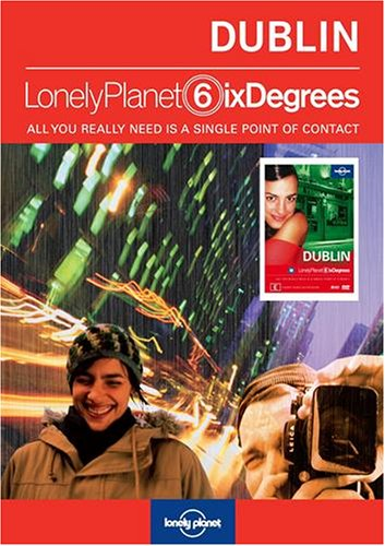Lonely Planet Six Degrees Series 3: Dublin
