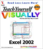 Teach Yourself Visually Excel 2002, Ruth Maran and Marangraphics Staff, 0764535943