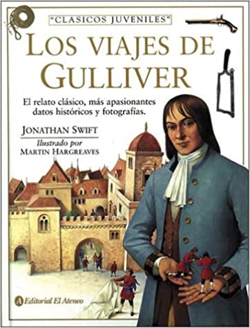 Los Viajes de Gulliver (Spanish Edition): Martin Hargreaves, Jonathan Swift: 9789500285735: Amazon.com: Books