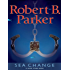 Sea Change (Jesse Stone Novels Book 5)