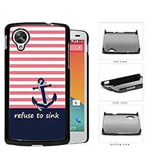 I Refuse To Sink Pink Stripe Blue Anchor Hard Plastic Snap On Cell Phone Case LG Nexus 5