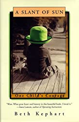 A Slant of Sun: One Child's Courage