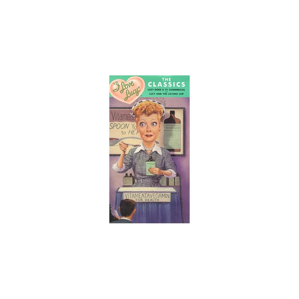 I Love Lucy   The Classics (Lucy Does a TV Commercial/Lucy and the Loving Cup) [VHS]