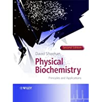 Physical Biochemistry - Principles and            Applications 2E