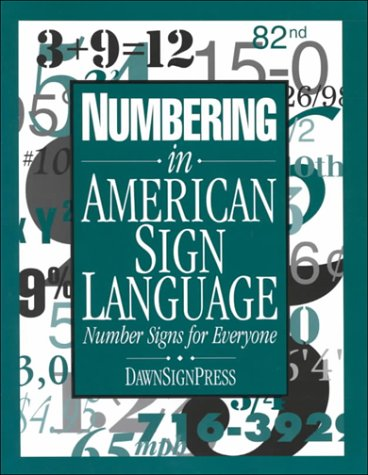 (Numbering in American Sign Language: Number Signs for Everyone)