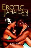 Erotic Jamaican Tales, K. Sean Harris, 9766107033