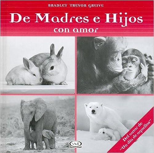 DE MADRES E HIJOS CON AMOR