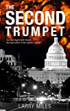 The Second Trumpet, Larry Miles, 1604626348