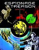Espionage and Treason, John Ziff, 0791042634