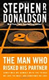 The Man Who Risked His Partner, Stephen R. Donaldson, 0765302047