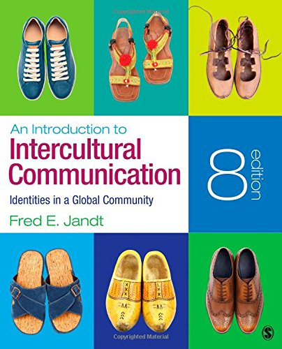 An Introduction to Intercultural Communication Identities in a Global Community