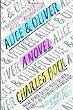 Alice & Oliver by Charles Bock (2016-04-05)