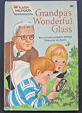 img - for Grandpa's Wondefrul Glass (easy reader) book / textbook / text book