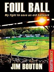 Foul Ball (RosettaBooks Sports Classics) (English Edition)