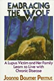 Embracing the Wolf, Joanna B. Permut, 0877971668